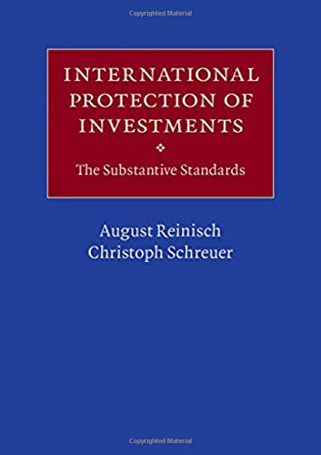 International Protection of Investments: The Substantive Standards