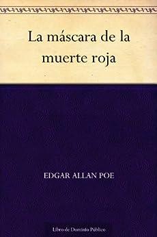 La máscara de la muerte roja de [Edgar Allan Poe]
