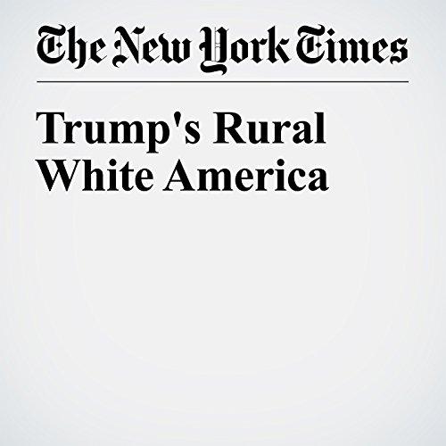 Trump's Rural White America audiobook cover art