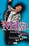 Mika - biographie (Arts, littérature et spectacle)