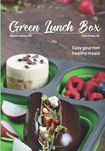 Green Lunch Box: Easy gourmet healthy meals