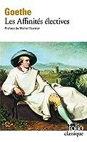 Affinites Electives (Folio (Gallimard))