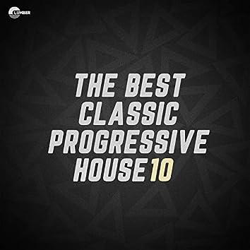 The Best Classic Progressive House, Vol 10