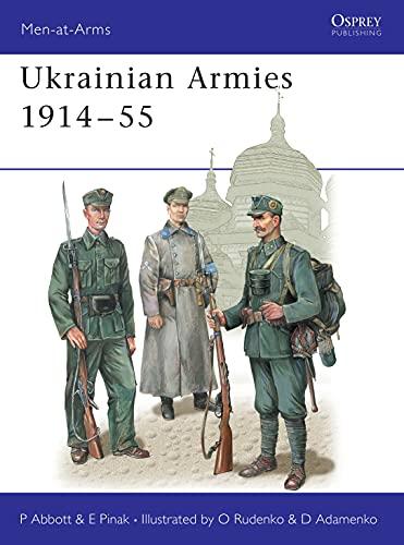 Ukrainian Armies 1914–55 (Men-at-Arms Book 412) (English Edition)
