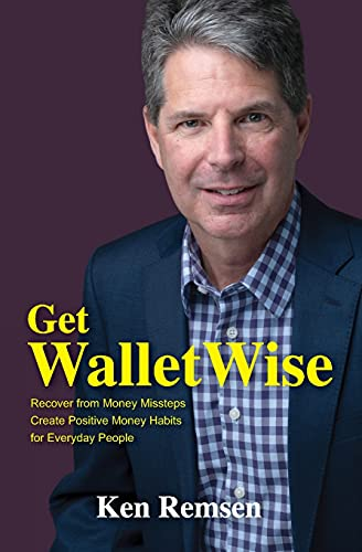 Get WalletWise: Recover from Money Missteps & Create Positive Money Habits For Everyday People