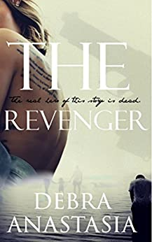 The Revenger by [Debra Anastasia]