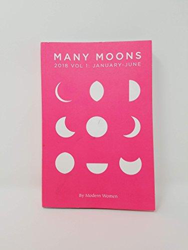 Many Moons 2018 Volume 1: January - June