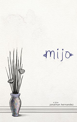 Mijo: A Family Drama in Five Acts (English Edition)