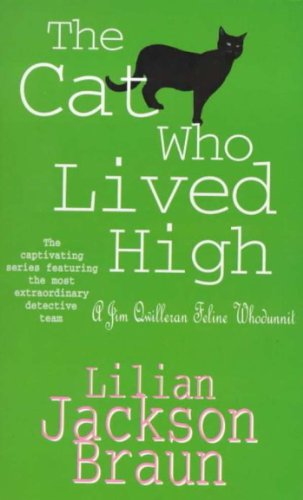 The Cat Who Lived High (The Cat Who… Mysteries, Book 11): A cosy feline mystery for cat lovers everywhere (The Cat Who...) (English Edition)