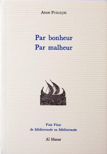 Par bonheur par malheur PDF Books