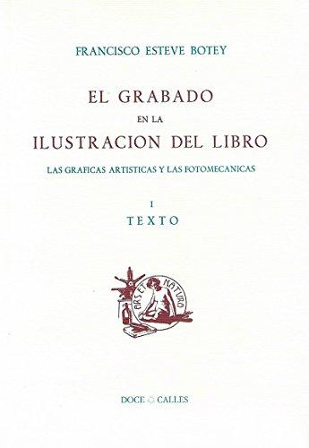 El grabado en la ilustración del libro: Las gráficas artísticas y fotomecánicas (Ars Libri)