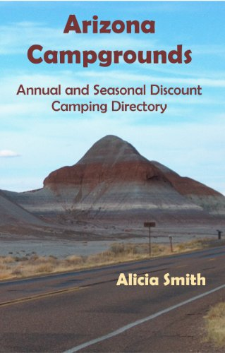 Arizona Campgrounds Annual and Seasonal Discount Camping Directory (English Edition)