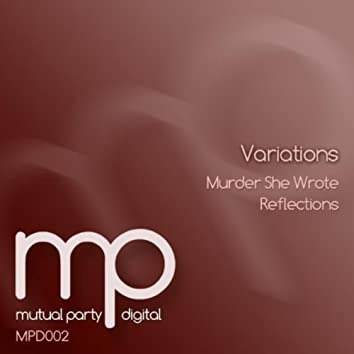 Murder She Wrote / Reflections