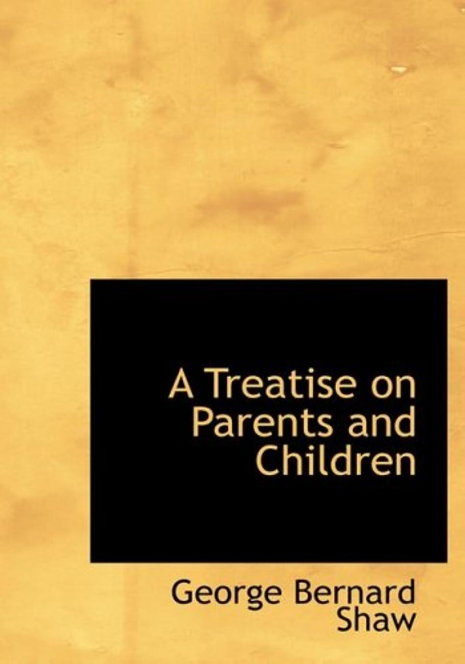 密輸木曜日釈義A Treatise on Parents and Children