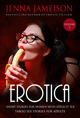 Erotica Short Stories for Women with Explicit Sex (Volume 2)