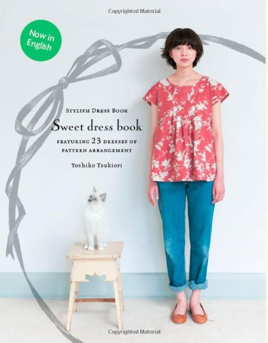 Sweet Dress Book: 23 Dresses of Pattern Arrangement