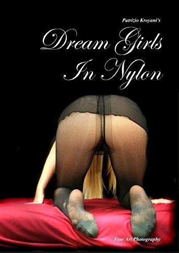 Dream Girls In Nylon: Fine Art Photography
