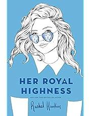 Her Royal Highness (Royals)