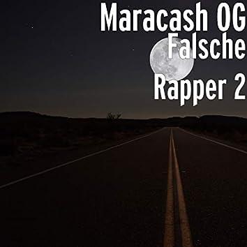 Falsche Rapper 2
