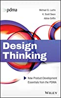 Design Thinking: New Product Development Essentials from the PDMA Front Cover