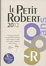 Le Petit Robert d'Alain Rey