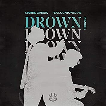 Drown (feat. Clinton Kane) (Remixes)