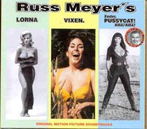 Russ Meyer's Lorna/Vixen/Faster, Pussycat! Kill! Kill! [Vinyl LP]