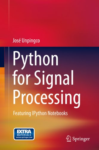 Python for Signal Processing: Featuring IPython Notebooks (English Edition)