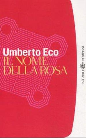 Il Nome Della Rosa [Italian] (I Grandi Tascabili)の詳細を見る