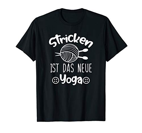 Stricken Ist Das Neue Yoga Geschenkidee Hobby T-Shirt