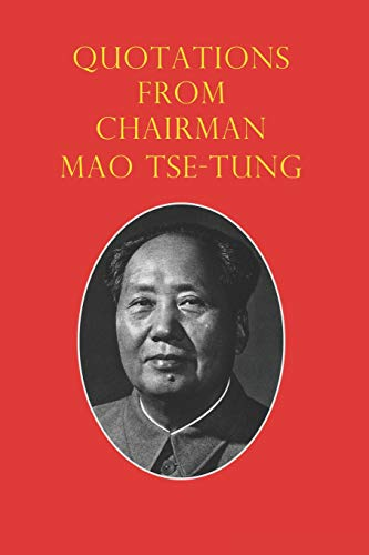 Quotations from Chairman Mao Tse-Tung: The Little Red Book