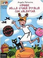 Viaggio nella storia d'Italia con Valentina