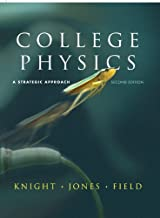 College Physics: A Strategic Approach (2nd Edition)