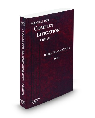 Manual for Complex Litigation, 4th