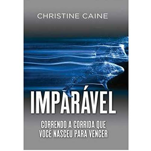 Imparável - Christine Caine