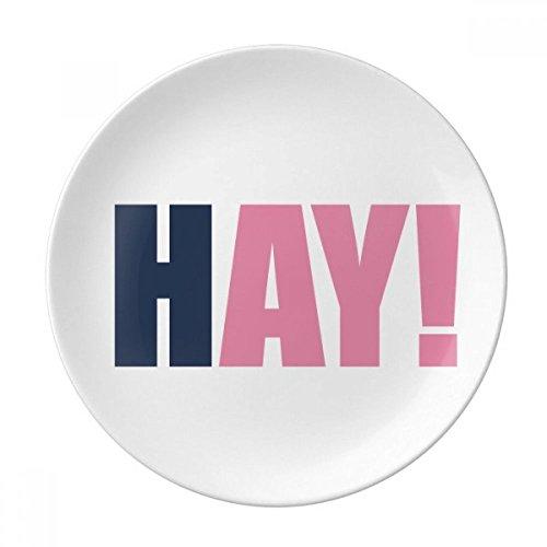 DIYthinker Hay Citation Noir Bonjour décoratif Positive Encourager Porcelaine Assiette à Dessert 8 Pouces Dîner Accueil Cadeau 21cm diamètre Multicolor