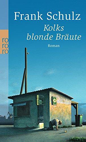 Kolks blonde Bräute (Hagener Trilogie, Band 1)