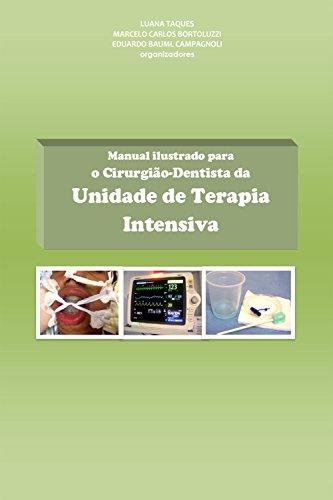 Manual ilustrado para o cirurgião-dentista da Unidade de Terapia Intensiva