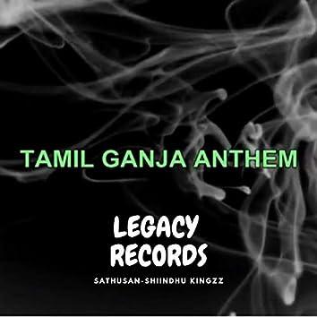 Tamil Ganja Anthem