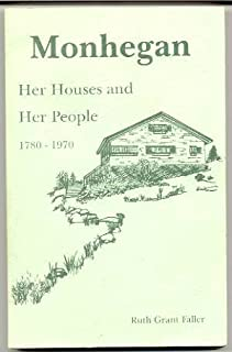 Monhegan (Island, Maine): Her Houses and Her People 1780 - 1970