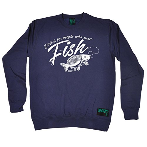 Fishing Premium Angling Sports - Work is for People Who Can't Fish Jumper Angler Rod Reel Bait Hook Carp Sport Birthday Gift Sweatshirt Novelty Sweats Best Design Cute Sayings Funny Navy