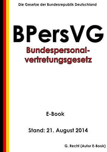 Bundespersonalvertretungsgesetz (BPersVG) - E-Book - Stand: 21. August 2014 (German Edition)