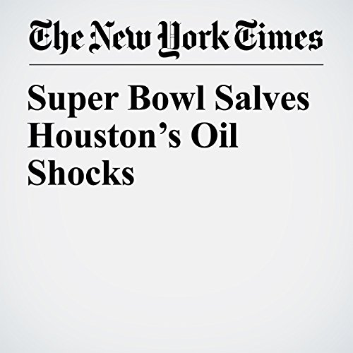Super Bowl Salves Houston's Oil Shocks copertina