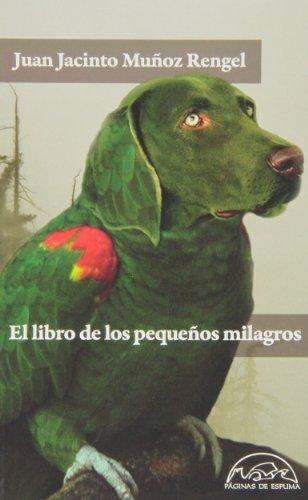 El Libro De Los Pequeños Milagros (Voces / Literatura)