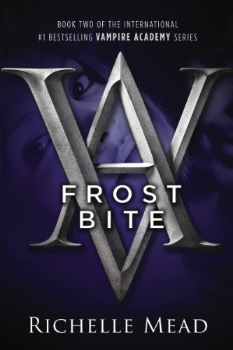 Frostbite: A Vampire Academy Novel (English Edition)