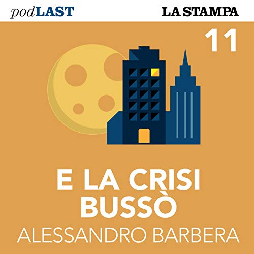 La crisi della Turchia (E la crisi bussò 11) audiobook cover art