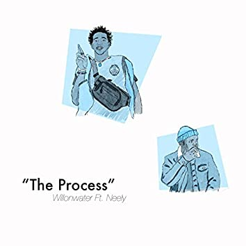 The Process (feat. Neely)