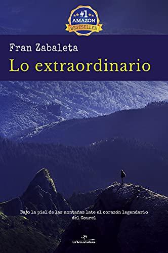 Lo extraordinario: Bajo la piel de las montañas late el corazón legendario del Courel.
