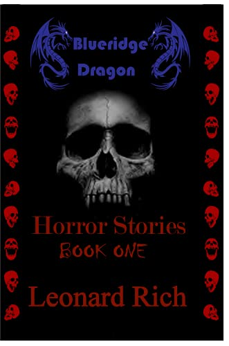 Blueridge Dragon Horror Stories Book One (English Edition)