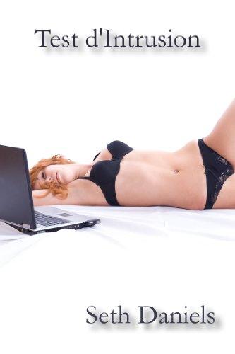 Test d'Intrusion: Une Fantaisie BDSM par Webcam (French Edition)